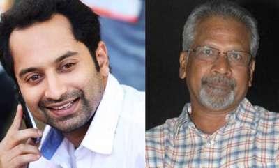 latest-news-fahad-fasil-in-maniratnams-next-film