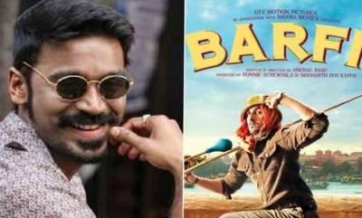 entertainment-dhanush-to-star-in-barfi-remake