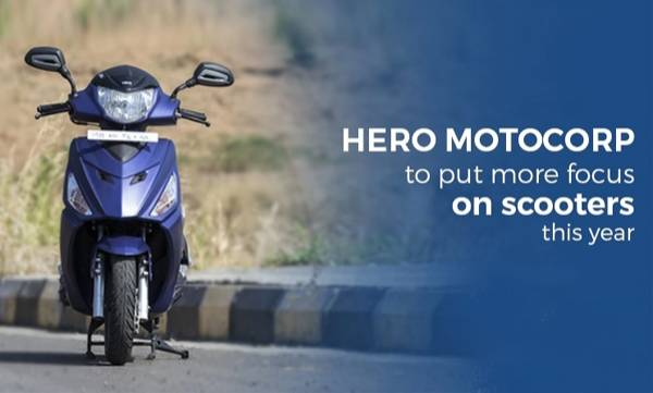 hero motocorp to focus on scooters