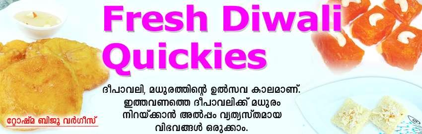 Fresh Diwali Quickies